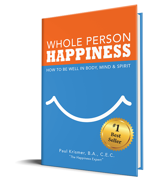 Whole Person Happiness, book by Paul Krismer